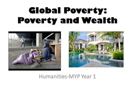 Global Poverty: Poverty and Wealth