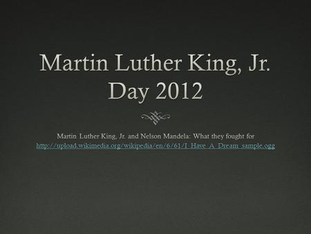 Martin Luther King, Jr. Day 2012
