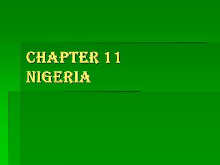 "Chapter 11 Nigeria. I. Public Authority & Political Power  National Question  ""National Question"": differing opinions about how political power should."