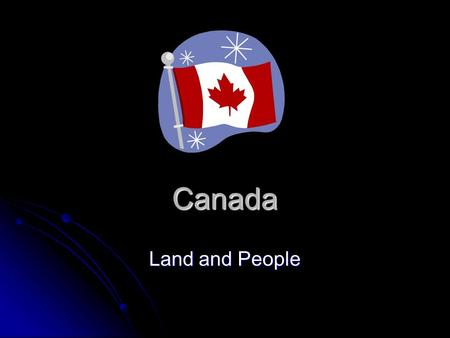 Canada Land and People.