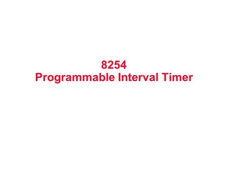 8254 Programmable Interval Timer