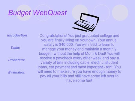 Budget WebQuest Introduction