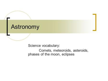 Astronomy Science vocabulary: