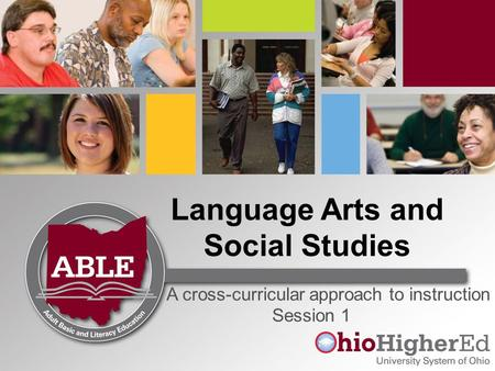 Language Arts and Social Studies A cross-curricular approach to instruction Session 1.