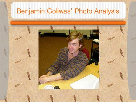 Benjamin Goliwas' Photo Analysis. Depth of Field Depth of Field: The breadth of sharpness in an image.  The greater the aperture (small Fstop) the smaller.