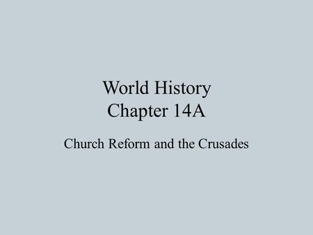 World History Chapter 14A