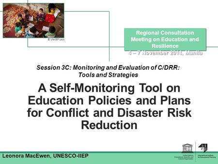 Session 3C: Monitoring and Evaluation of C/DRR: Tools and Strategies
