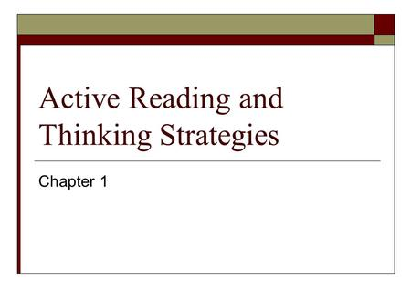 Active Reading and Thinking Strategies