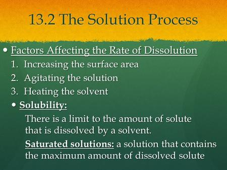 13.2 The Solution Process Factors Affecting the Rate of Dissolution