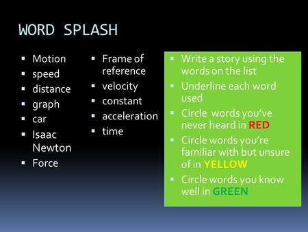 WORD SPLASH Isaac Newton Motion Frame of reference speed velocity