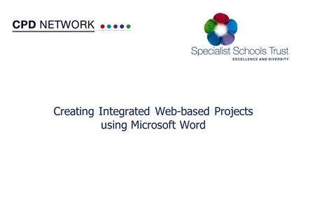 Creating Integrated Web-based Projects using Microsoft Word.