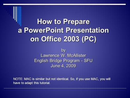 How to prepare a powerpoint presentation ppt video online download how to prepare a powerpoint presentation on office 2003 pc by lawrence w toneelgroepblik Gallery