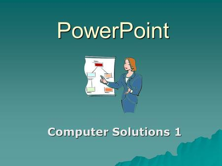PowerPoint Computer Solutions 1. Multimedia A powerful blend of text, graphics, sound, animation, and video on your computer.  Multimedia is an effective.