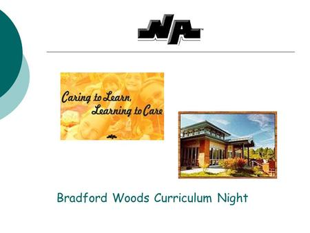 Bradford Woods Curriculum Night - ppt download
