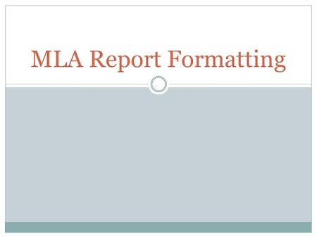 MLA Report Formatting.