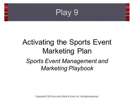 Activating the Sports Event Marketing Plan