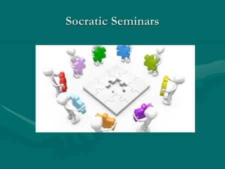Socratic Seminars. What is a Socratic Seminar? A Socratic seminar is a way of teaching founded by the Greek philosopher Socrates. Socrates believed that: