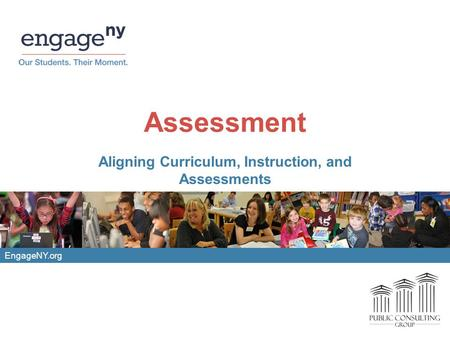 Aligning Curriculum, Instruction, and Assessments