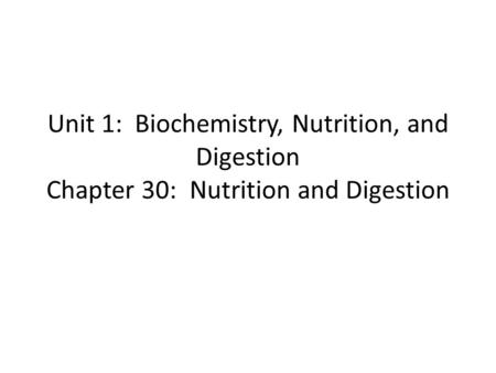 Chapter 30 Section 30.2 Food and Nutrition