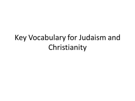 Key Vocabulary for Judaism and Christianity