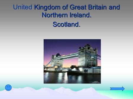 United Kingdom of Great Britain and Northern Ireland. Scotland.