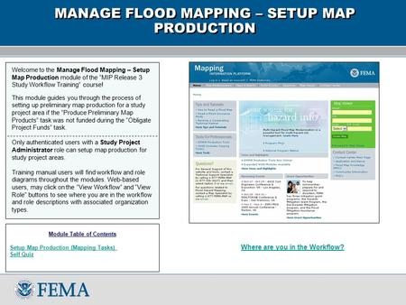 "Welcome to the Manage Flood Mapping – Setup Map Production module of the ""MIP Release 3 Study Workflow Training"" course! This module guides you through."