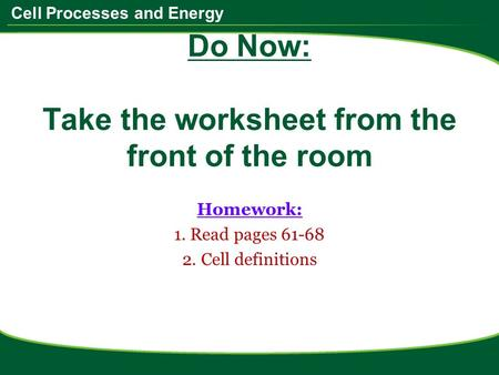 Do Now: Take the worksheet from the front of the room