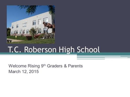 T.C. Roberson High School