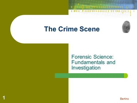 Forensic Science: Fundamentals and Investigation