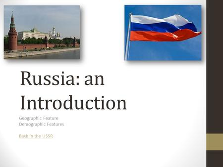 Russia: an Introduction