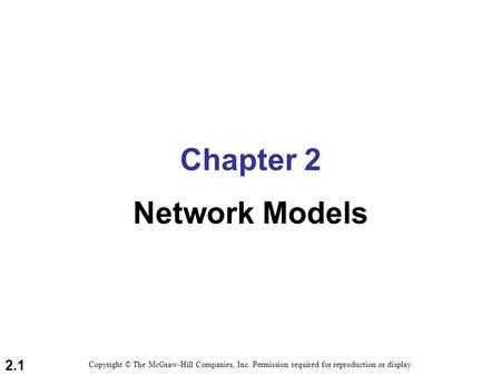 Chapter 2 Network Models