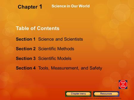 Chapter 1 Table of Contents Section 1 Science and Scientists