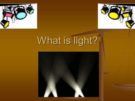What is light?. Light Visible light is a form of energy that can be detected by cells in our eyes. Visible light is a form of energy that can be detected.
