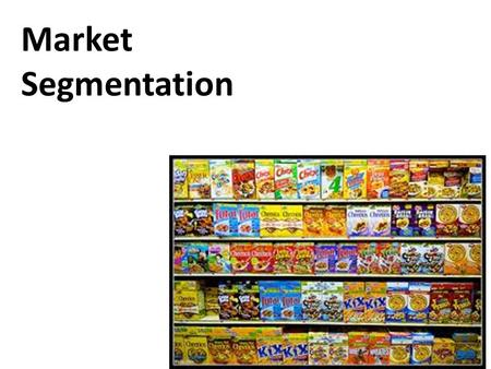 Market Segmentation. The marketer should stop thinking of his customers as part of some massively homogeneous market. He must start thinking of them.