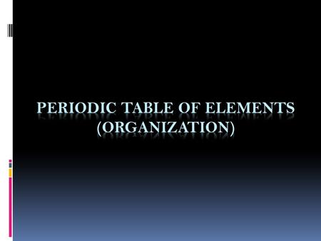 Periodic Table of Elements (Organization)