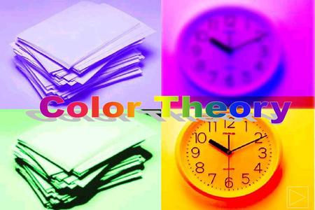 Color Theory Color Wheel Color Wheel Color Values Color Values Color Schemes Color Schemes.