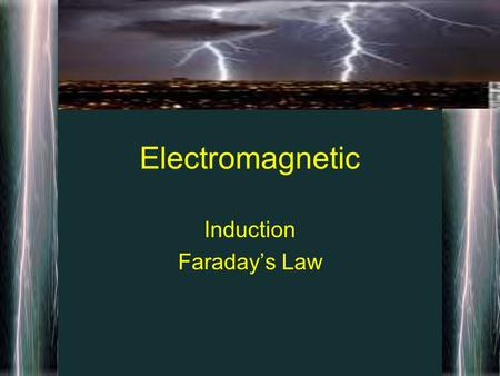 Electromagnetic Induction Faraday's Law. Induced Emf A magnet entering a wire causes current to move with in the wires I = Emf / R The induced current.