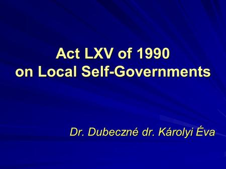 Act LXV of 1990 on Local Self-Governments