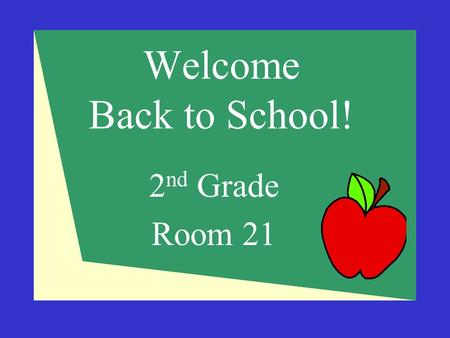 Welcome Back to School! 2 nd Grade Room 21. Contact Information  Mrs. Lisa Cenname  303-751-3660  303-326-4827 