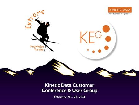 Surveys on Steroids New Uses for Kinetic Survey  10 years at Kinetic Data  Phone: 651-556-0926  Derick Larson.