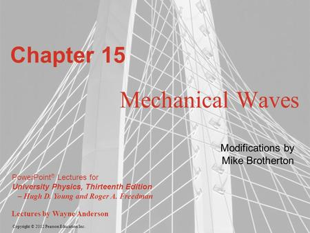 Chapter 15 Mechanical Waves Modifications by Mike Brotherton.