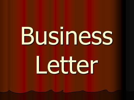 Business Letter. The heading gives the writer's address and the date. A comma is placed between city and state. Heading.