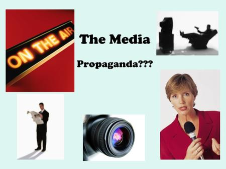 The Media Propaganda???. Some Basic Facts About the Media's Influence in Our Lives: (1997) The average US resident is exposed to approximately 5,000 advertising.