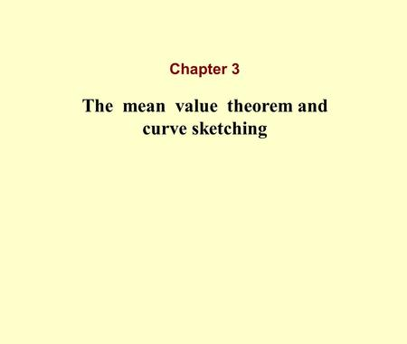 The mean value theorem and curve sketching