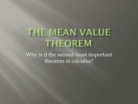 Why is it the second most important theorem in calculus?