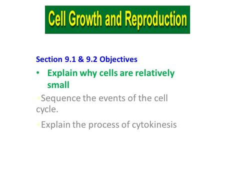 Explain why cells are relatively small