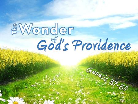 His Presence His Presence – The Lord was with Joseph (Gen. 39:2, 3, 21, 23) – The Lord is with you today (Heb. 13:5-6; Deut. 31:6; Matt. 28:20b; 2 Tim.