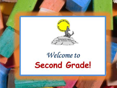 Welcome to Second Grade!. CURRICULUM  Emphasis on strong basic skills in reading, language arts, mathematics, social studies, and science and includes.