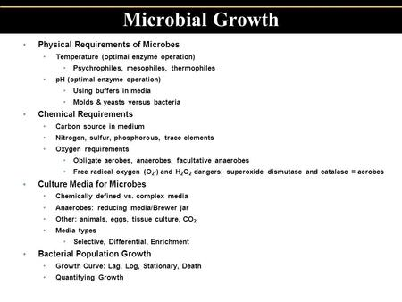 Microbial Growth Physical Requirements of Microbes