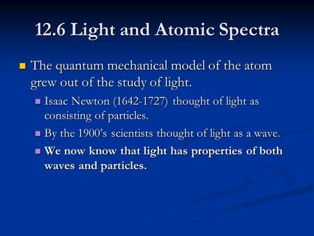 12.6 Light and Atomic Spectra